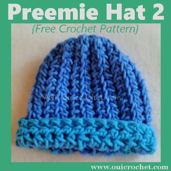 Oui Crochet Preemie Hat 2 Free Crochet Pattern