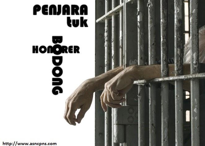 Penjara Tuk Honorer