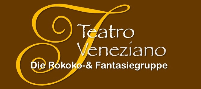 Teatro Veneziano - Die Rokoko- & Fantasiegruppe Ludwigsburg
