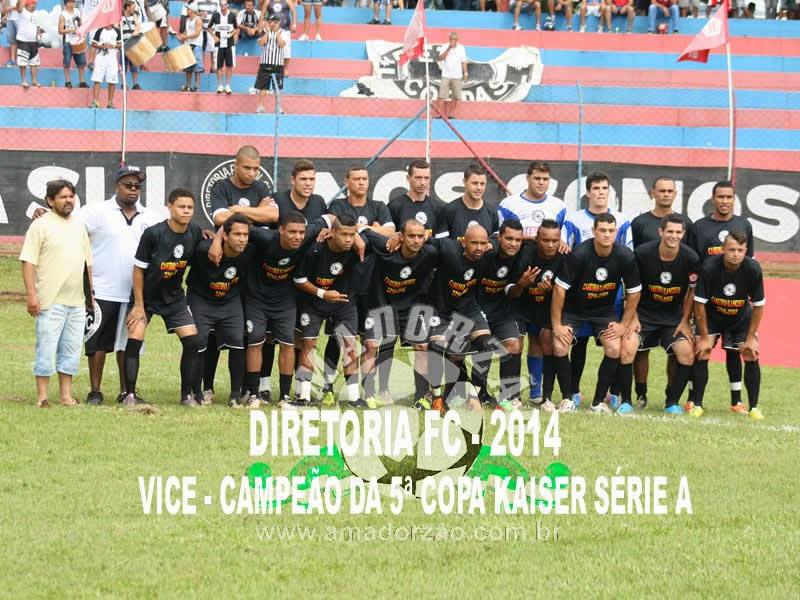 Mesmo como vice campeão da Copa Kaiser Série A, Diretoria FC esteve nas Alturas !