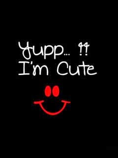 I Am cute - 240x320 Attitude Mobile Wallpaper Mobile Wallpapers Download Free Android ...