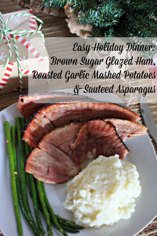 Here's an easy holiday dinner menu: Brown sugar glazed ham, roasted garlic mashed potatoes and sauteed asparagus. Easy, delicious and perfect for any occasion! #ForTheLoveOfHam #ad