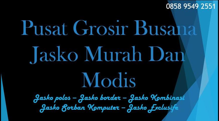 Jual Jasko polos I Jasko bordir kombinasi I jasko Sorban Komputer I Jasko Exclusive I Jasko Anak