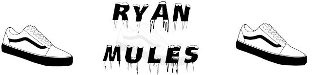 Ryan Mules