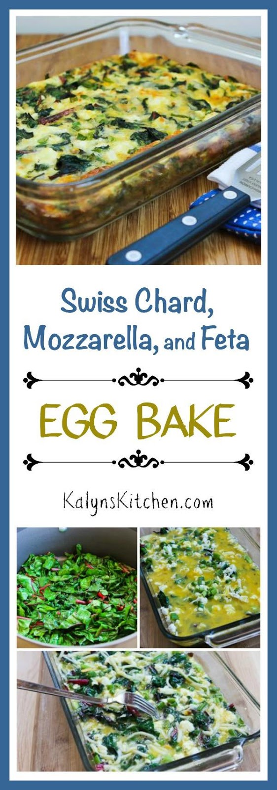 Swiss Chard, Mozzarella, and Feta Egg Bake - Kalyn's Kitchen