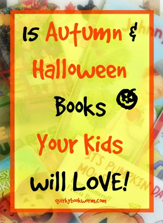 15 Autumn and Halloween Books Your Kids Will Love: Great Picture Books, Board Books, and Easy Readers with Seasonal Themes