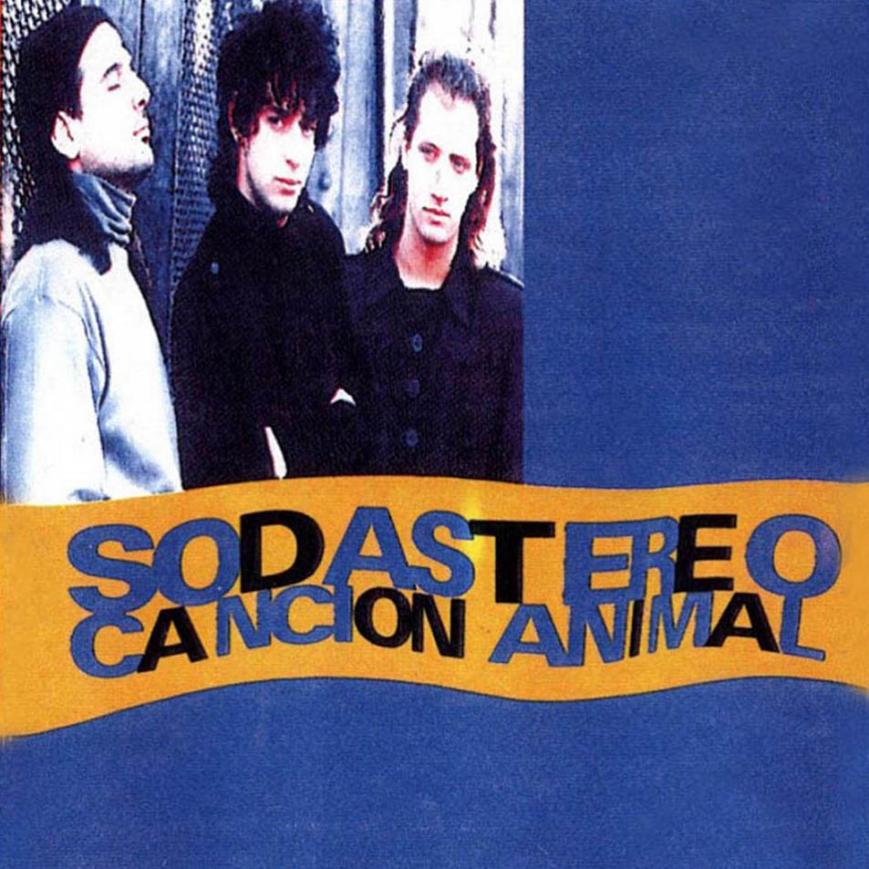 Soda Stereo Cancion Animal