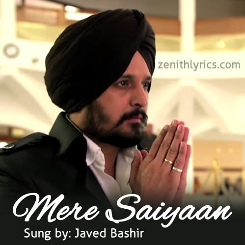 Mere Saiyaan - Javed Bashir