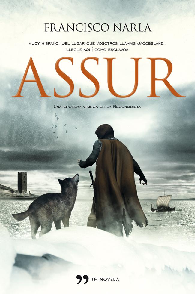 Assur, de Francisco Narla. Assur