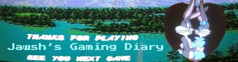 Jawsh's Gaming Diary