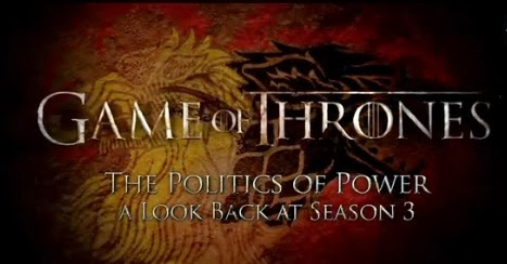 The politics of power video repaso tercera temporada de Juego de Tronos - Juego de Tronos en los siete reinos