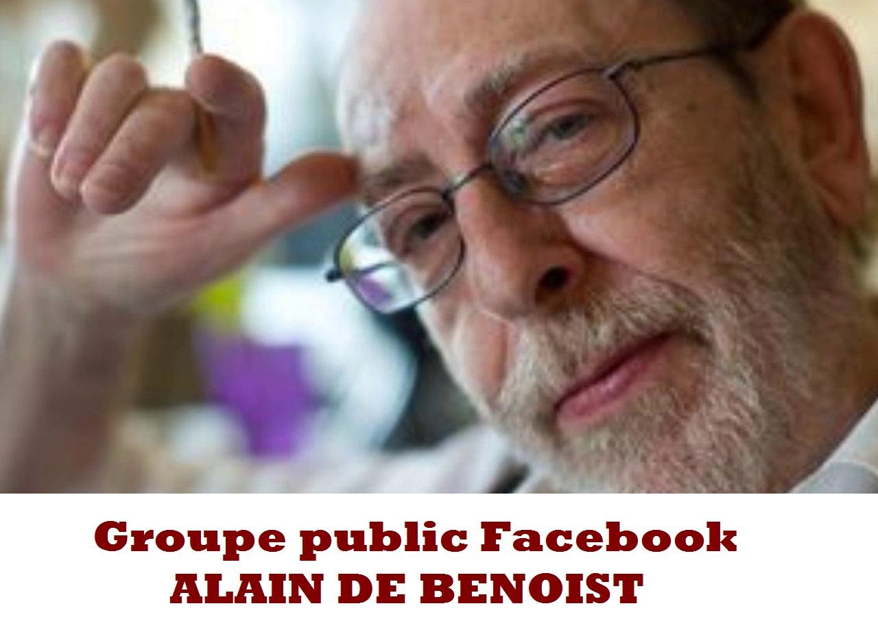 Suivez l'actualité d'Alain de Benoist sur Facebook