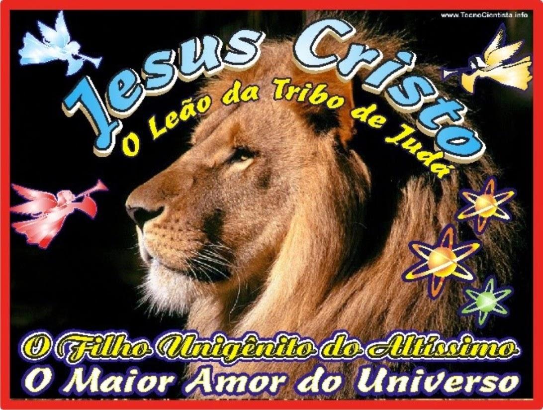 Jesus Cristo O Leão da Tribo de Judá