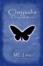 Chrysalis - Trepidation  (Book 3)