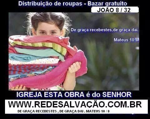 Bazar Gratuito - Distribuição de Roupas Clique Aqui e Saiba Mais