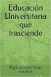 Educación Universitaria que trasciende