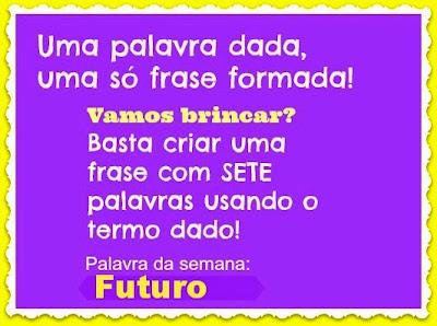 Postagem Coletiva FUTURO