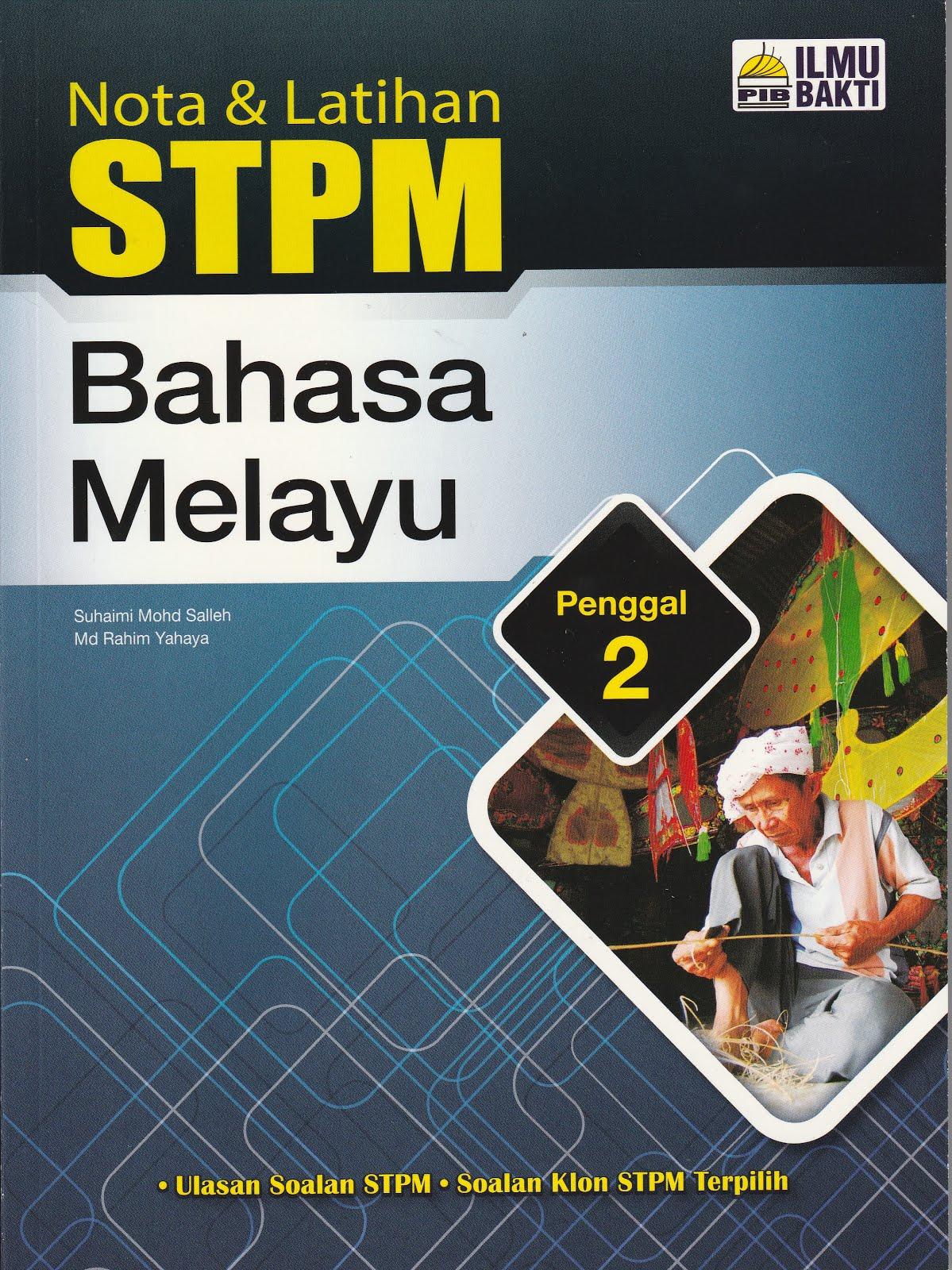NOTA & LATIHAN STPM BAHASA MELAYU PENGGAL 2