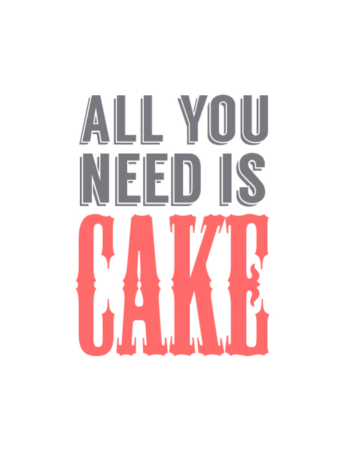 Free Printable | All You Need is Cake - clubnarwhal.blogspot.com