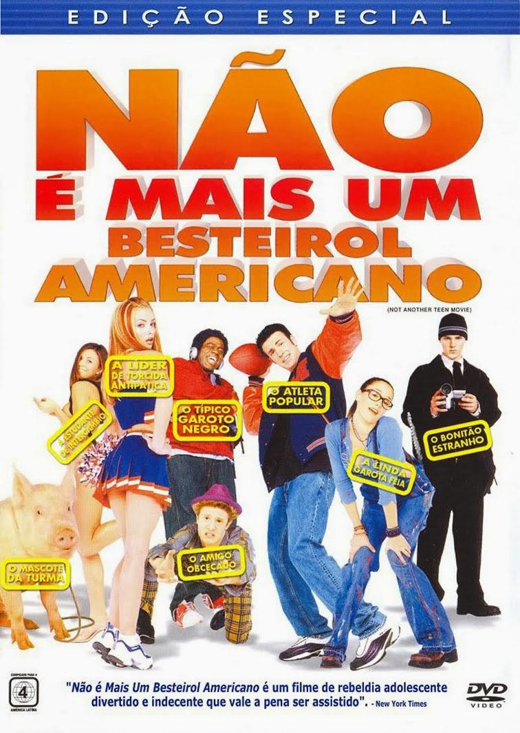 Não é Mais um Besteirol Americano – Dublado (2001)