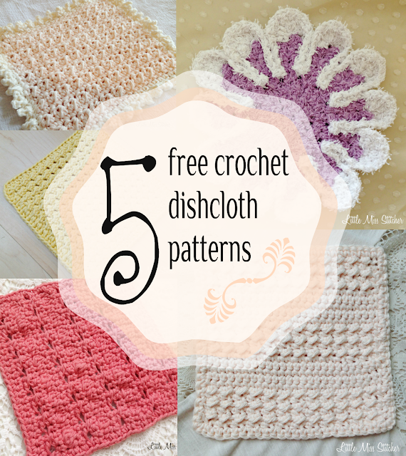 Crochet Patterns Free For Beginners Dishcloths : Little Miss Stitcher: 5 Free Crochet Dishcloth Patterns