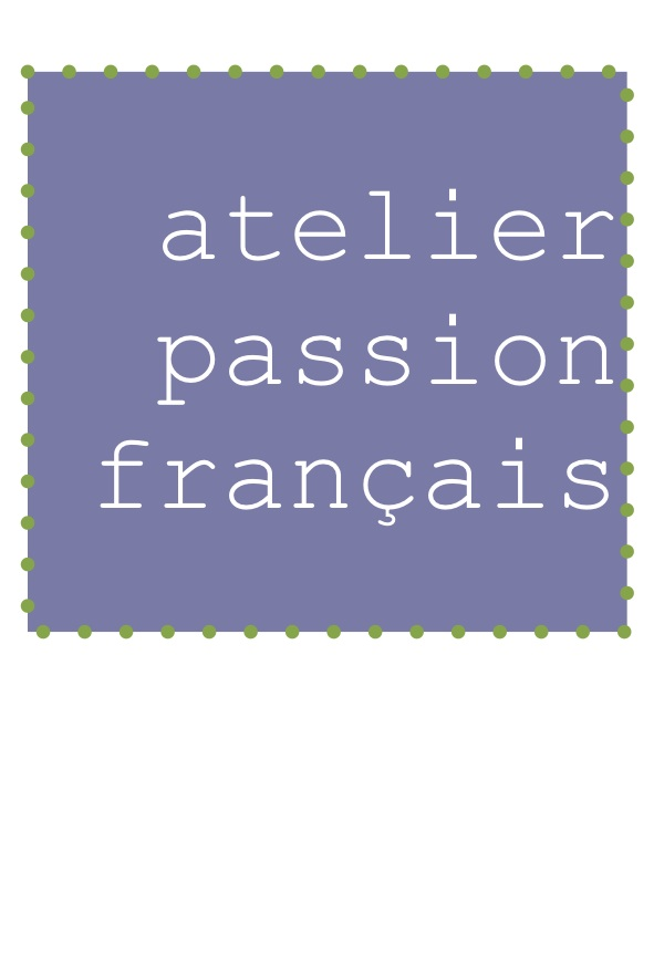 atelier passion francais