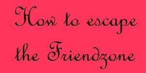 Cara-Cara Keluar dari Friend Zone (Infographic)