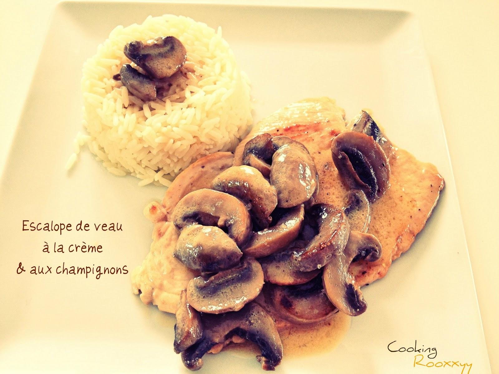 CookingRooxxyy: Escalopes de veau à la crème & aux ...