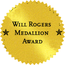 Winner of the Will Rogers Medallion Award for Excellence in Western Media