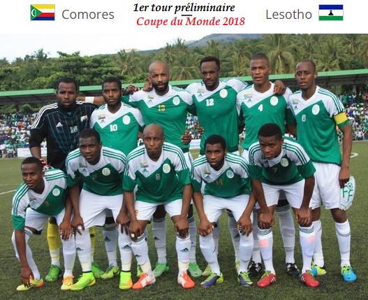 Coupe du monde 2018 comores lesotho au 1er tour pr liminaire - 1er coupe du monde de football ...