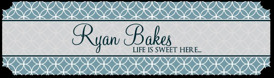 Ryan Bakes