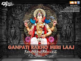 Ganpati-Rakho-Meri-Laaj-Roadshow-Remix-2-Dj-Girish-Nagar