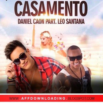 Daniel Caon – Casamento (Part. Léo Santana)