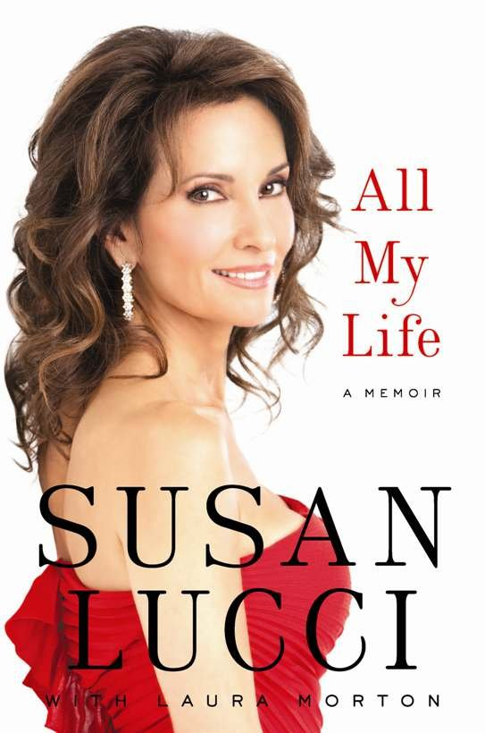Susan Lucci's 'all My Life' Memoir Style