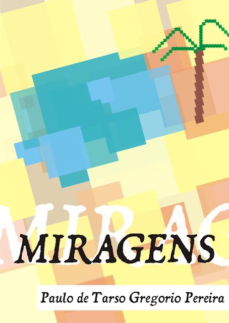 Livro Miragens - Versos diversos pro tempo passar