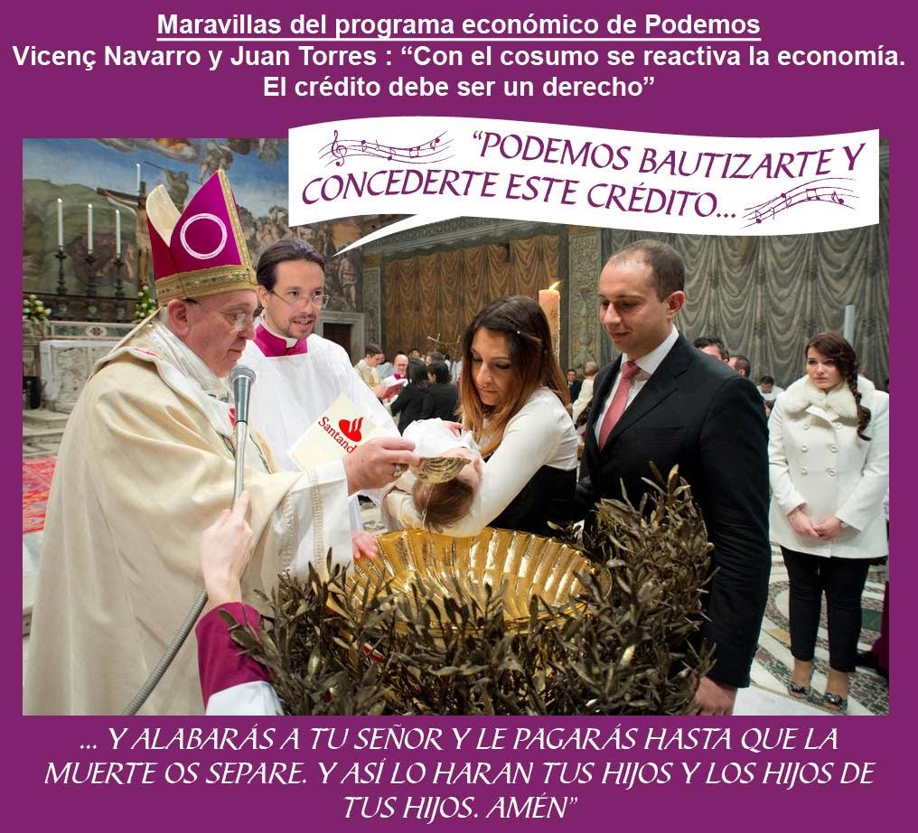 Podemos, Pablo Iglesias, Papa Francisco, programa económico