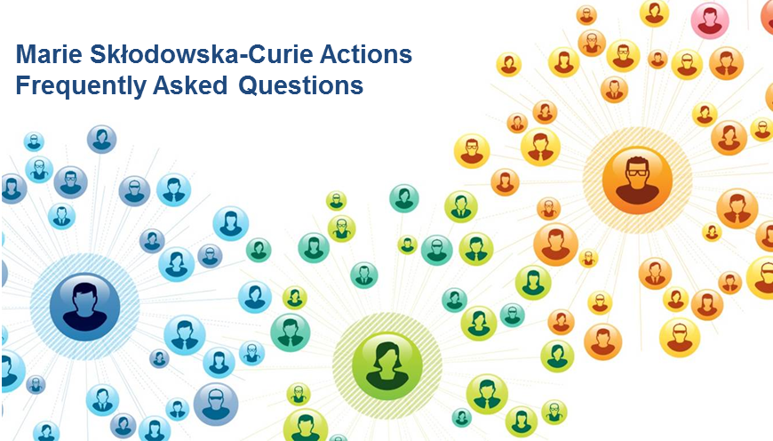 Marie Skłodowska-Curie Actions Frequently Asked Questions