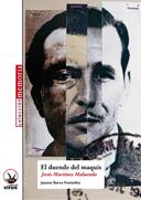 """El llibre """"el duende de el maquis"""", una aproximació a Jesús Martinez Maluenda., dit """"el Maño"""""""