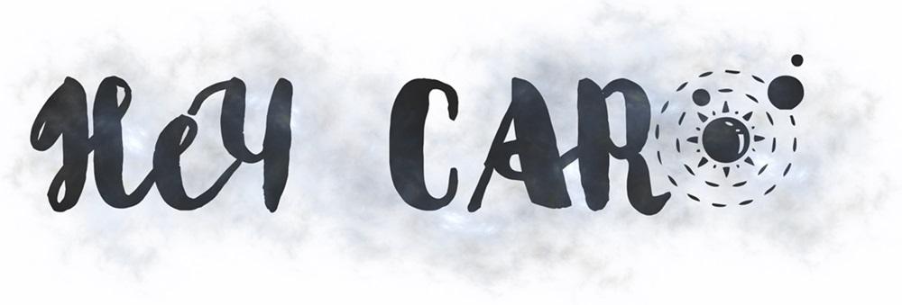 Hey Carô
