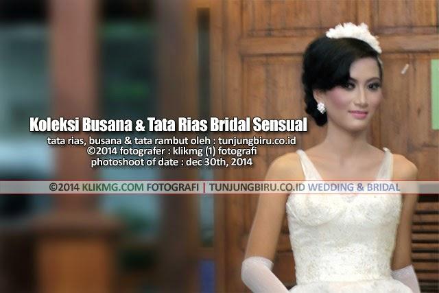 Koleksi Busana & Tata Rias Bridal Sensual tunjungbiru.co.id Rias Pengantin Purwokerto | Foto oleh : Klikmg Fotografi, Fotografer Semarang