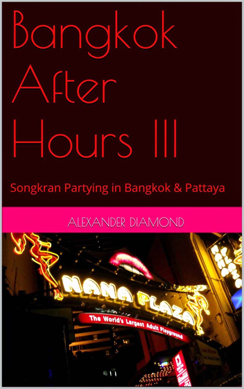 Bangkok After Hours III - Read it today!