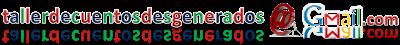 tallerdecuentosdesgenerados@gmail.com