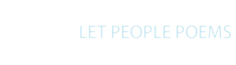 LET PEOPLE POEMS