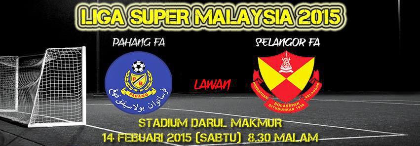 Selangor Vs Pahang Liga Super