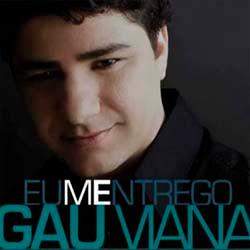 Gau Viana - Eu Me Entrego
