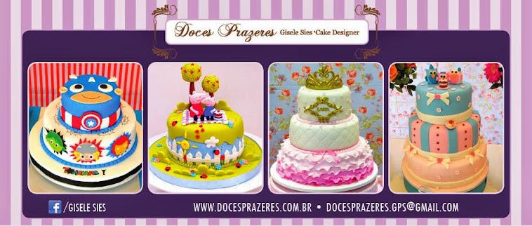 Doces Prazeres * Bolos e Arte * Gisele Sies Cake Designer
