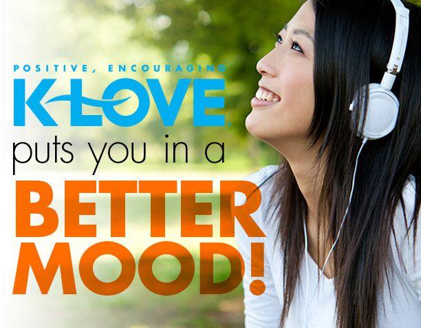 K Love Listener!