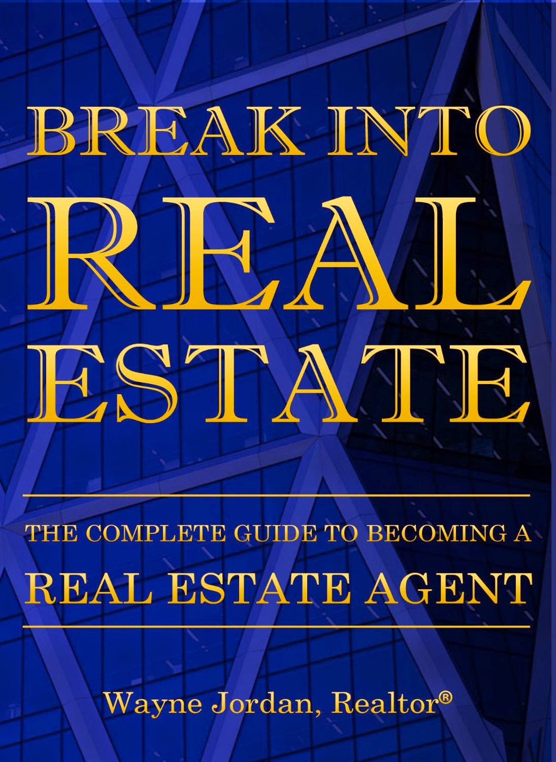 Break Into Real Estate