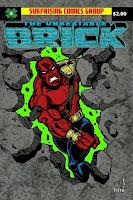 Unbeatable Brick vs. Volcanus!