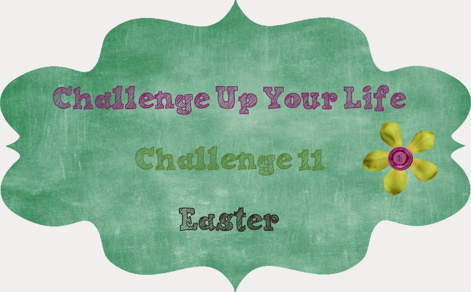 http://challengeupyourlife.blogspot.com/2015/03/challenge-11-easter.html#.VRg2Mo5EN8E
